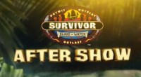 Survivor After Show - Blood Vs Water